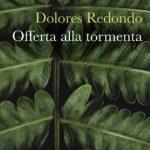 Offerta alla tormenta di Dolores Redondo