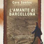 L'amante di Barcellona di Care Santos