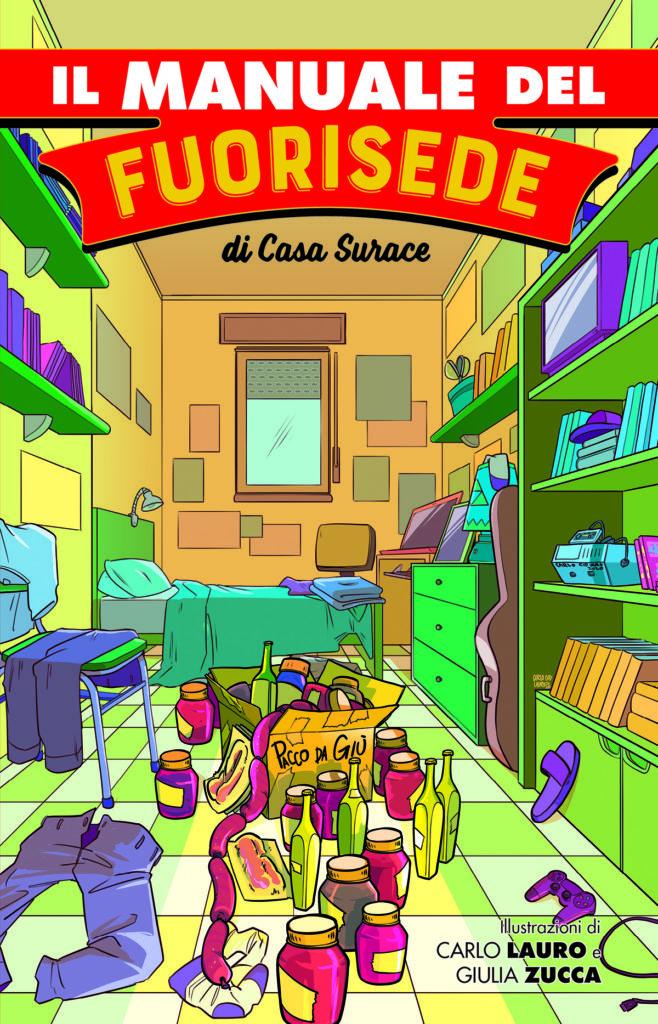 """""""Il Manuale del Fuorisede"""", il libro fumetto di Casa Surace con protagonista Antonella Morea"""
