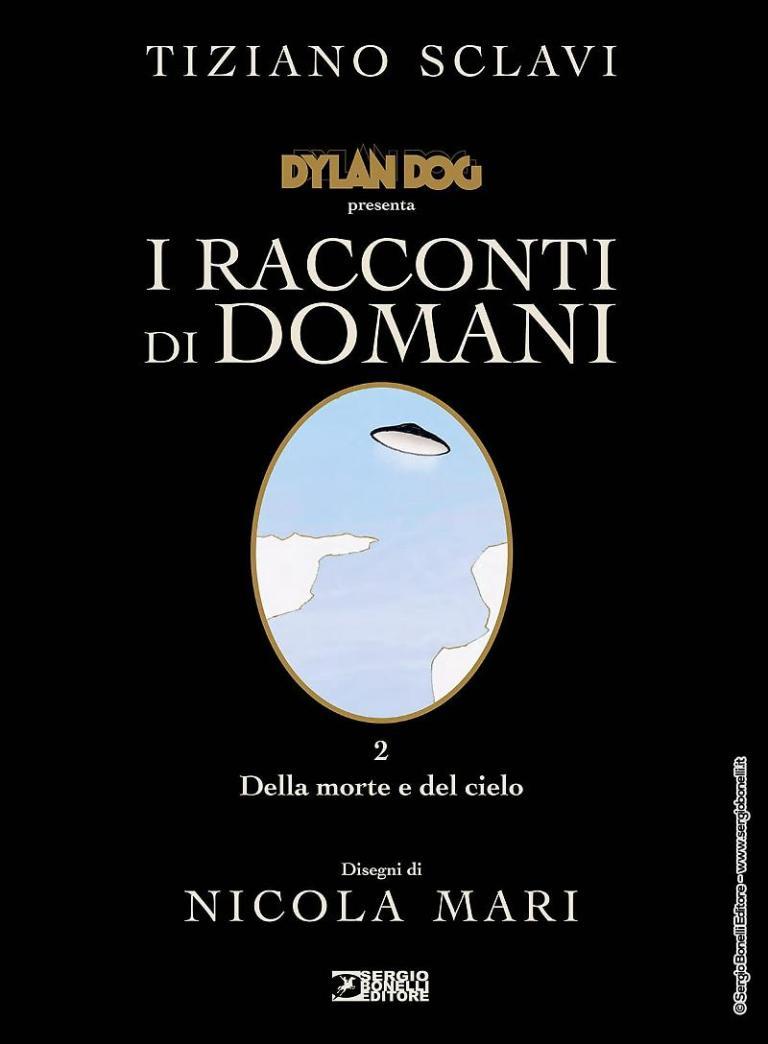 Dylan Dog: I racconti di domani – Della morte e del cielo
