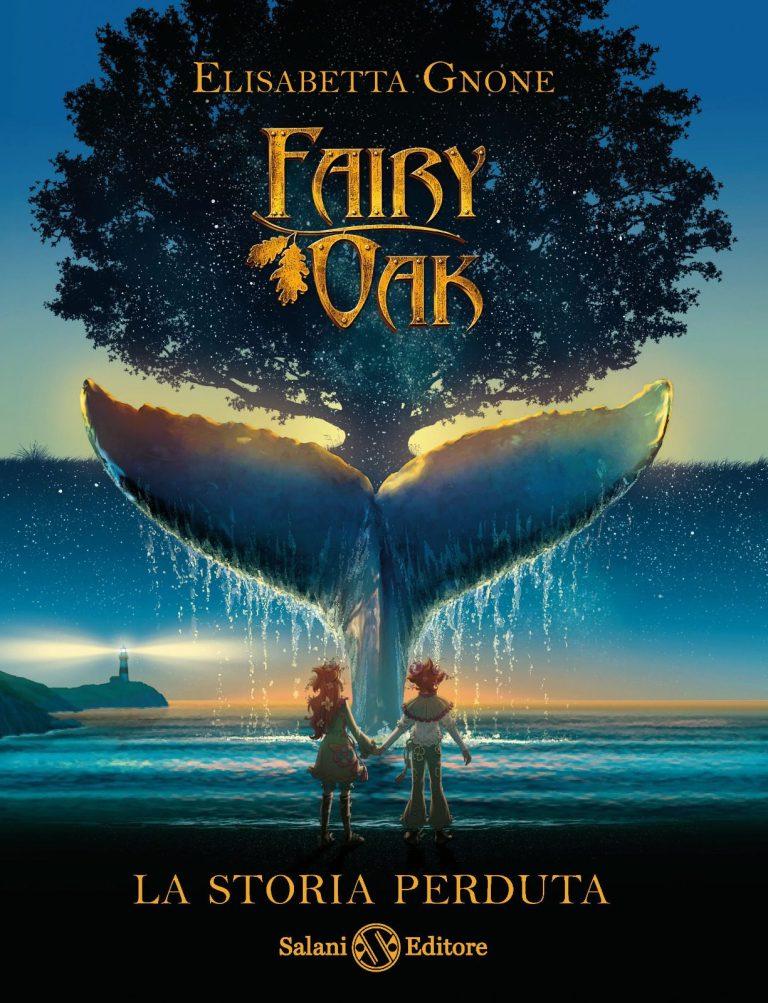 """Fairy Oak: La storia perduta"", la nuova avventura da Elisabetta Gnone"