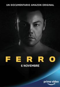 Ferro, arriva su Amazon Prime Video il documentario sull'artista in esclusiva