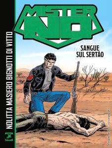 """""""Mister No. Sangue sul SERTÃO"""", di Guido Nolitta in libreria e fumetteria"""