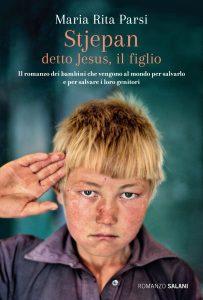 Stjepan, il nuovo romanzo di Maria Rita Parsi racconta un viaggio interiore emozionante