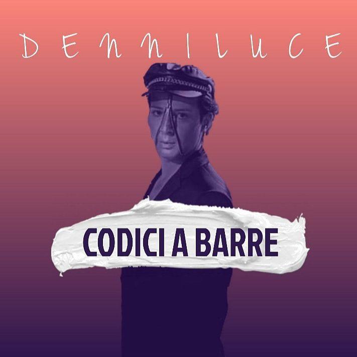 Codici a barre è il secondo singolo di DenniLuce: il video ufficiale