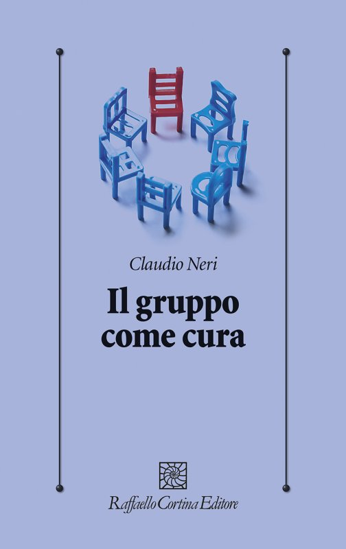 """""""Il gruppo come cura"""", Claudio Neri ci conduce nei benefici della terapia di gruppo"""