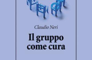 Il gruppo come cura di Claudio Neri
