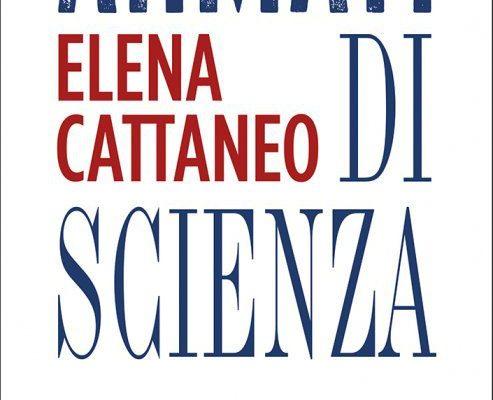 Armati di scienza di Elena Cattaneo