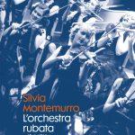 """""""L'orchestra rubata di Hitler"""", Silvia Montemurro ci porta alla scoperta di un nuovo retroscena di quel periodo"""