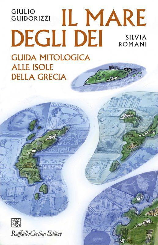 Il mare degli dei Guidorizzi Romani