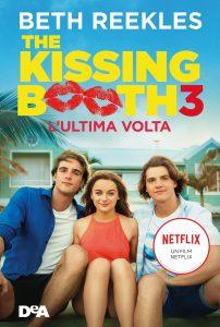 The Kissing Booth 3, in libreria il nuovo capitolo della saga che ha ispirato la serie Netflix