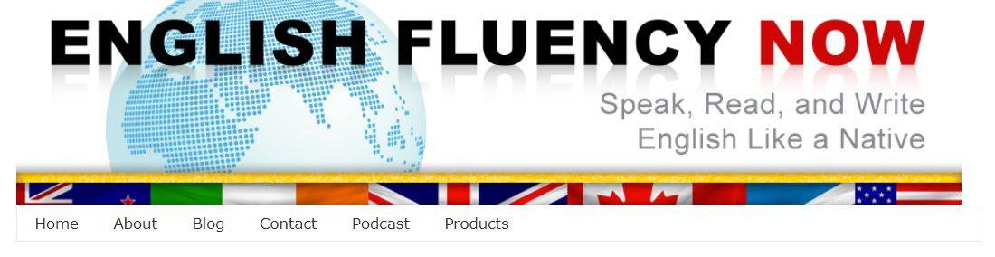 موقع تعلم اللغة الإنجليزية English fluency now طريقك لرفع مستوى لغتك