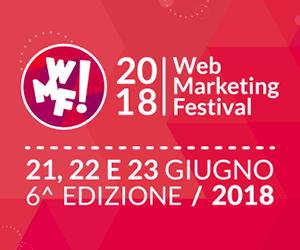 Web Marketing Festival 2018: 3 giorni di formazione a Rimini