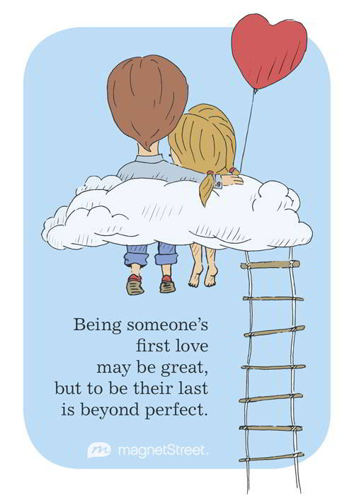 Being Someone S First Love May Be Great But To Their Last Is Beyond Perfect