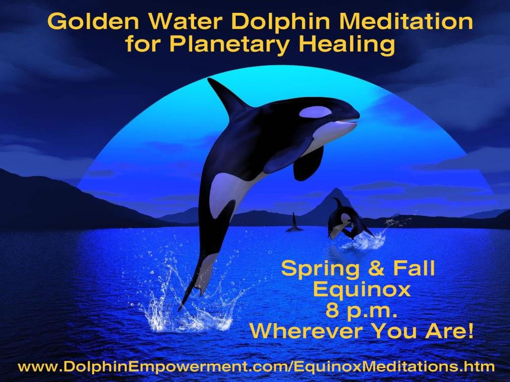 Golden Water Dolphin Equinox Meditation