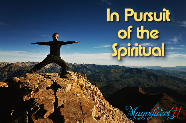 In Pursuit of the Spiritual