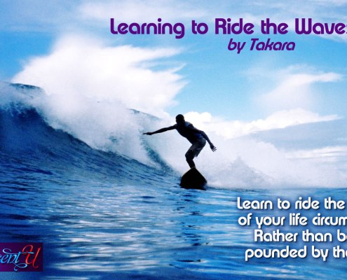Learning to Ride the Waves of Life