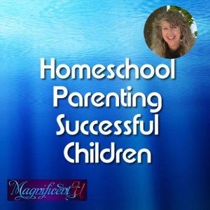 Homeschool Parenting for Successful Open-Minded Kids