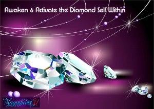 Awaken Activate Diamond Self Within