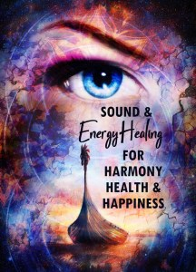 Sound Healing Energy Healing for Harmony Health Happiness