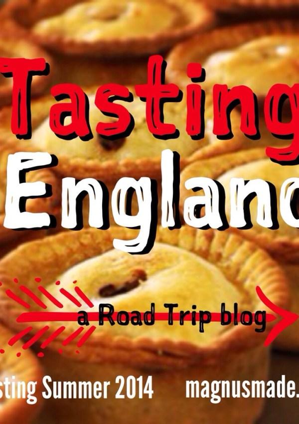 Tasting England – A Road Trip