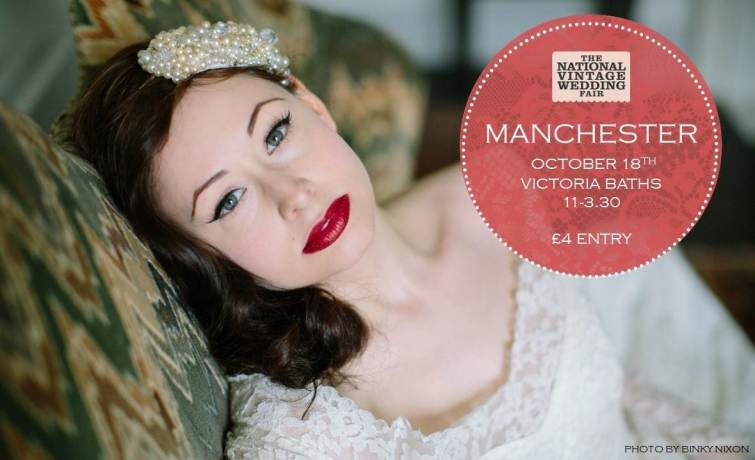 Manchester National Vintage Wedding Fair poster for 2015, image by Binky Nixon
