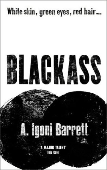 Blackass, Igoni Barret