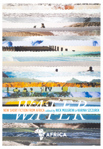 Water Anthology, SSDA, Short Story Day Africa
