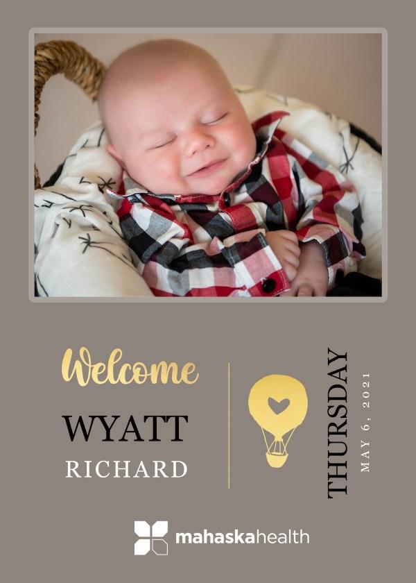 Welcome Wyatt Richard! 8