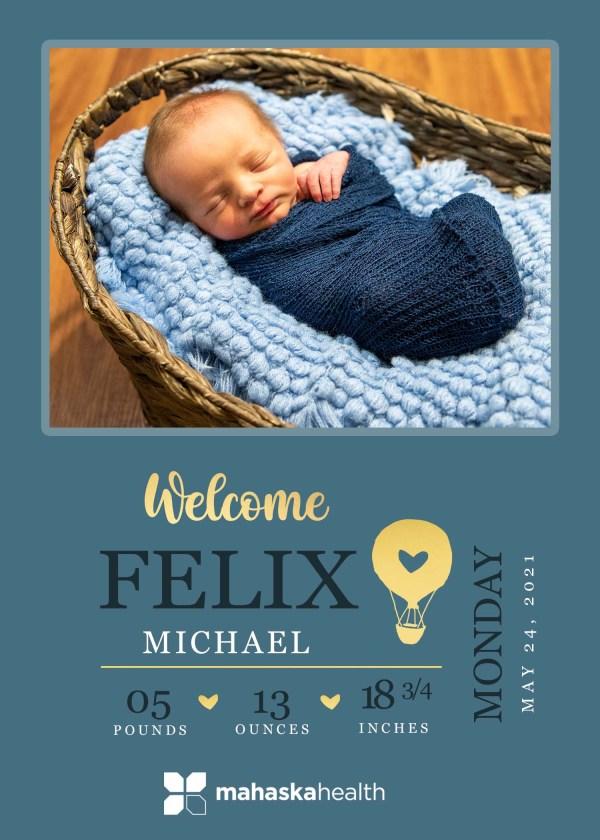 Welcome Felix Michael! 8