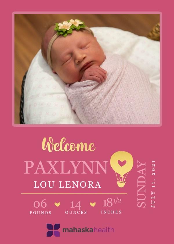 Welcome Paxlynn Lou Lenora! 8