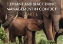 Elephant and Black Rhino Management in Conflict (2017) PART 1