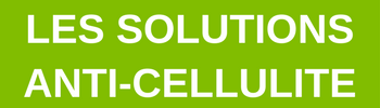 Les solutions anti-cellulite