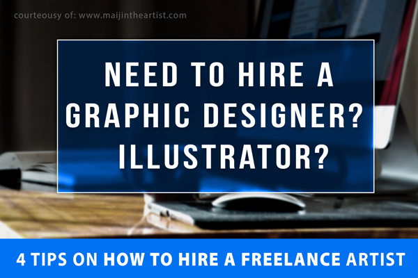 need graphic designers illustrator wanted tips freelance artist hire