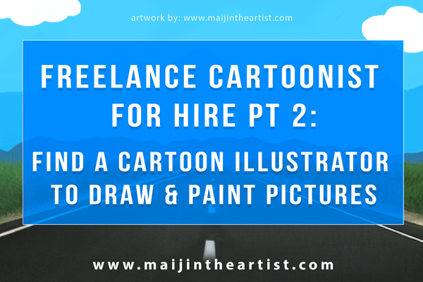 freelance cartoonist for hire find a cartoon illustrator to draw paint pictures