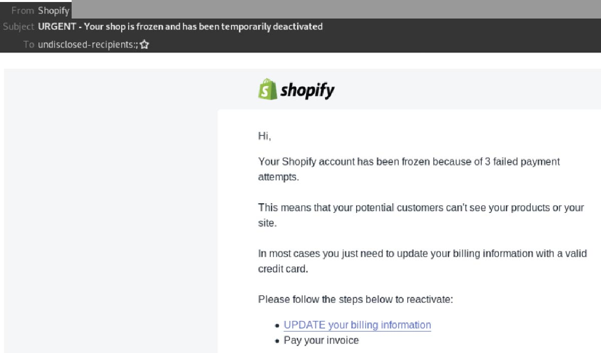 Shopify Spoofed In Phishing Scam Email Claims Your Shop Is Frozen