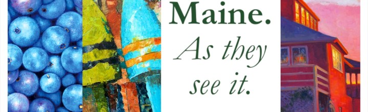 Maine. As they see it. Opens