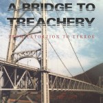 New Edition of A Bridge to Treachery