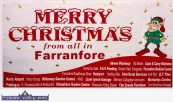 Season's Greetings from all in Farranfore as they prepare for their now annual Christmas Party on Sunday, December 4th. ©Photograph: John Reidy
