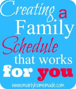 A family schedule that works for you