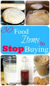 30 food items to stop buying and make homemade