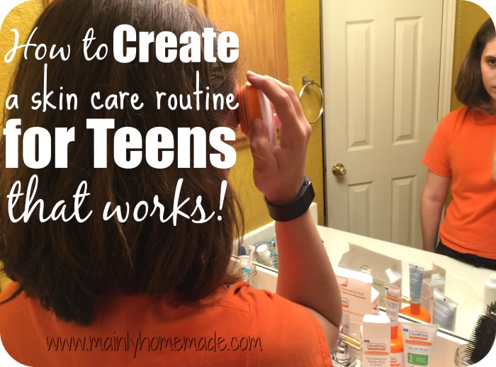 Skin Care Routine for Teens that works