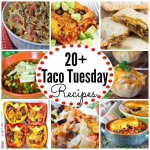Taco Tuesday Recipes no tacos