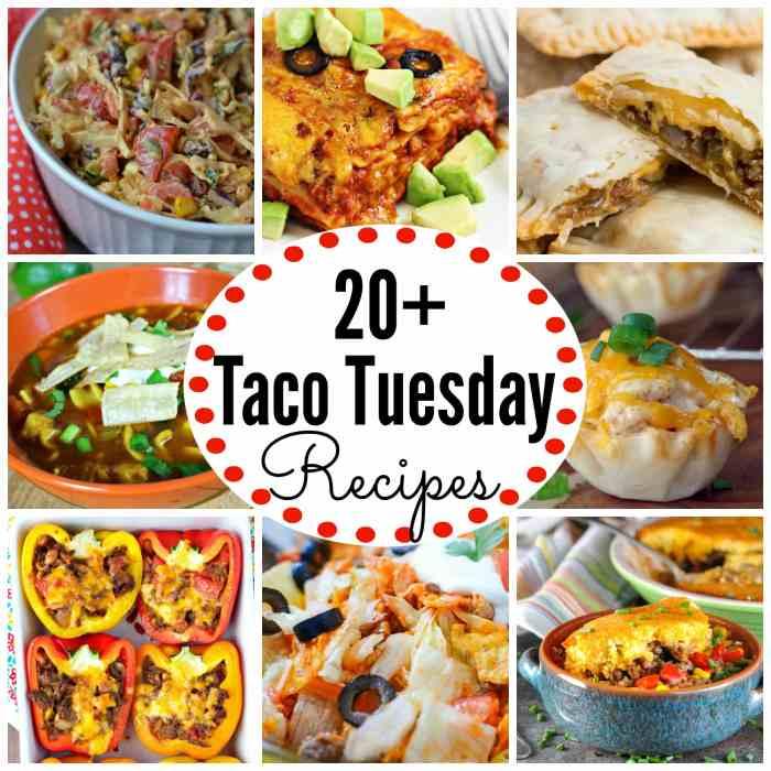Taco Tuesday Recipes no tacos