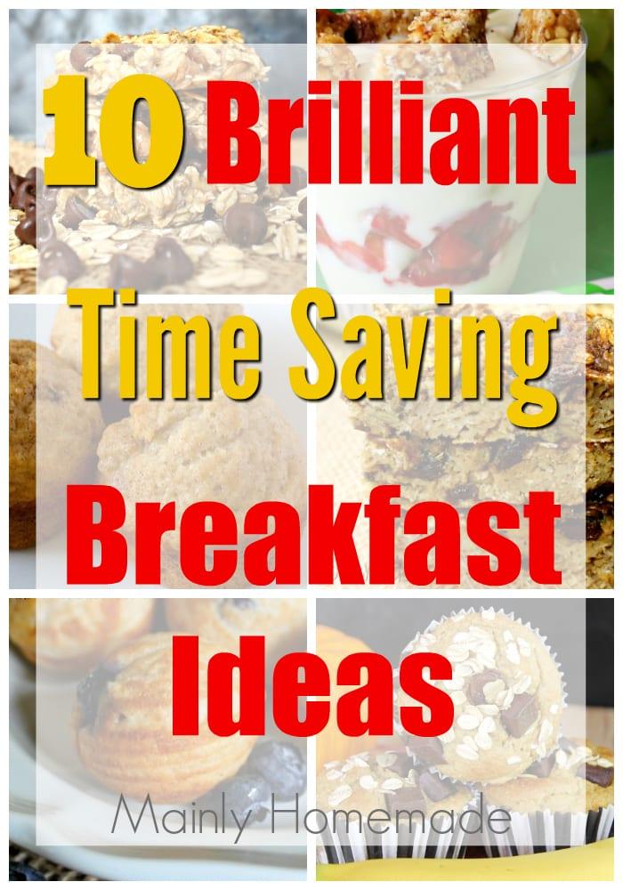 Brilliant Time Saving Breakfast Ideas