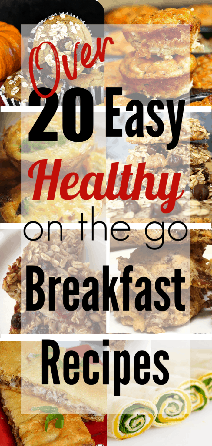 Easy Healthy Breakfast On The Go Recipes for busy morning. Set yourself up for success with grab and go breakfast ideas.