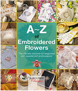 A-Z of Embroidered Flowers by Search Press