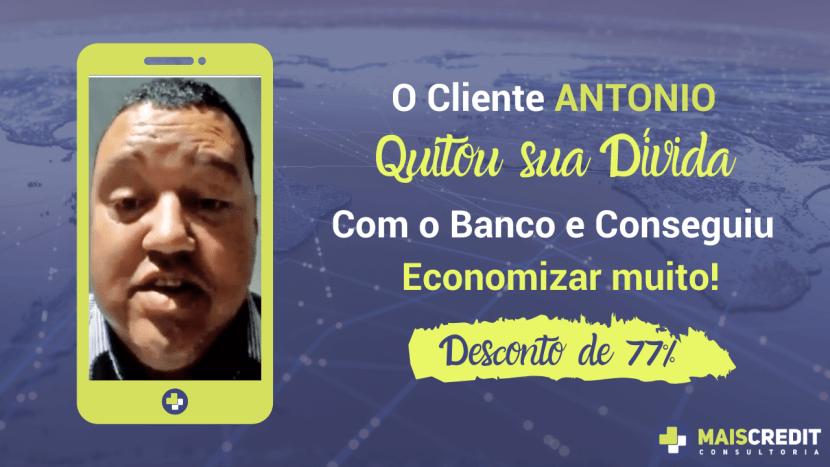 Case De Sucesso Mais Credit Consultoria Antônio