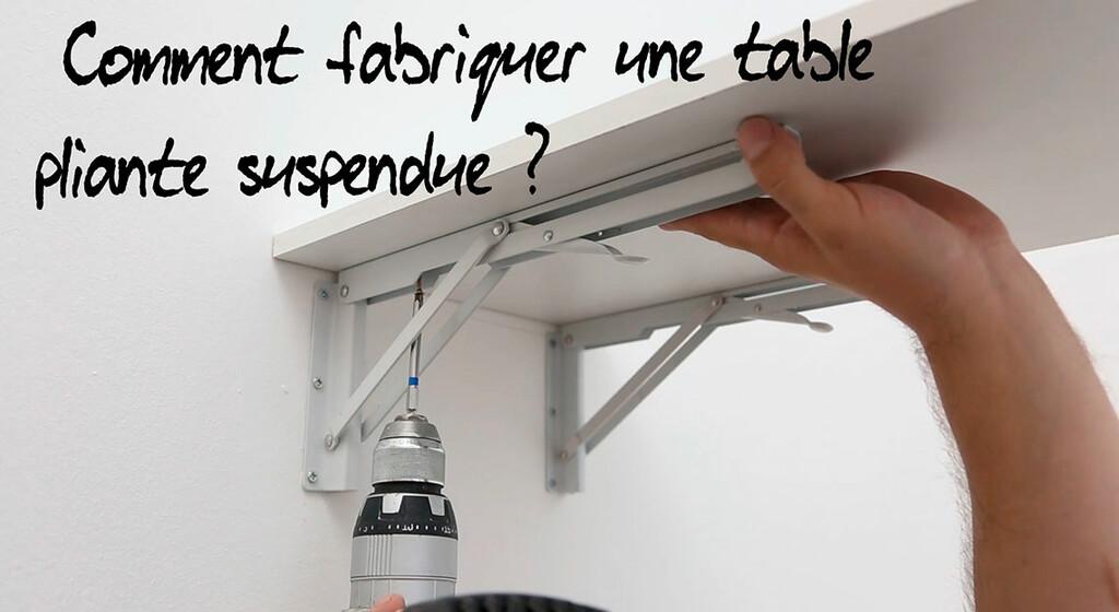 fabriquer table pliante suspendue