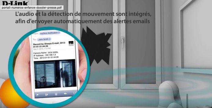 Vous êtes avertit par une notification sur votre smartphone dès qu'un mouvement ou un son est détecté